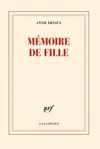 Mémoire de fille / Annie Ernaux, 2016.  http://bu.univ-angers.fr/rechercher/description?notice=000810895