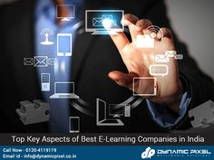 E-learning has been among the biggest trends that have been able to make a successful mark in India. It has a number of prolific advantages associated with it which makes it one of the most lucrative options for the people out there.  Here are, Top Key Aspects of Best E-Learning #Companies in India - goo.gl/LGpcGA