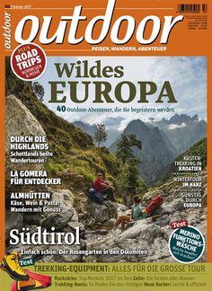 Wildes #Europa: 40 #Outdoor-Abenteuer, die Sie begeistern werden 🏕 🏞 Jetzt in outdoor. #wandern #trekking