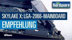 Skylake X: LGA-2066-Mainboard-Empfehlungen https://youtu.be/EhGP1alPn8c