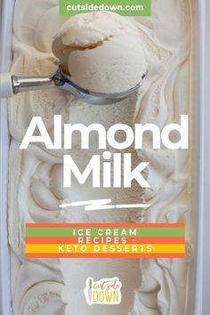 Dairy Free Vanilla Ice Cream, Almond Ice Cream, Easy Ice Cream Recipe, Raspberry Ice Cream, Ice Cream Recipes, Is Almond Milk Healthy, Almond Milk Recipes, Vegan Milk, Diabetic Ice Cream
