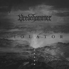 """Vredehammer Details Sophomore LP """"Violator"""" - in Metal News ..."""