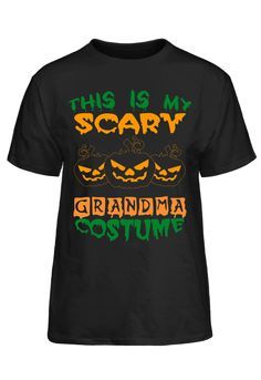 Halloween Shirt - This Is My Scary Grandma Costume T-Shirt