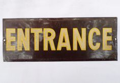 "Vintage Original Tin Metal ""Entrance"" Reflective Sign Bevel Edge Retro! #Unknown Tin Metal, Old Signs, Entrance, The Originals, Retro, Vintage, Home Decor, Tin, Entryway"