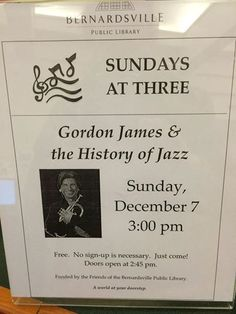 Free Jazz concert with Gordon James and his quartet on Sunday, Dec. 7, 3 p.m. Learn a bit about the different types of jazz, too.