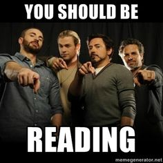avengers pointing - you should be reading I put this in two spots because there will be a poster of this on my room when I start teaching I know it will be highschool but still the kids should still see that it is cool to read!!!!