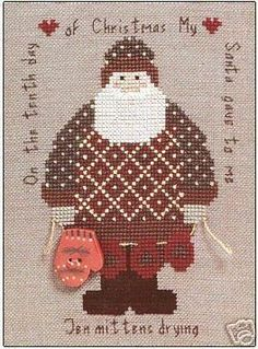 Artists Collection Heartstrings The 12 Days of Santa Day 10 Counted cross stitch pattern. Stitch count X Cross Stitch Christmas Ornaments, Christmas Tree Pattern, Christmas Embroidery, Noel Christmas, Santa Cross Stitch, Cross Stitch Charts, Counted Cross Stitch Patterns, Quilt Stitching, Cross Stitching