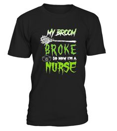 My Broom Broke So Now I'm A Nurse Halloween T-Shirt, a funny Halloween tee to wear on Halloween or to the office party. This Halloween tee features a full moon, jack-o-lantern, bats, and a witch flying on her broom. Wear as a Halloween costume for any nurse, RN, LPN, registered nurse, nursing student, or just for a laugh while trick or treating.