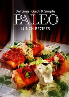 Delicious, Quick & Simple - Paleo Lunch Recipes (Paleo cookbook for the real Paleo diet eaters - Paleo lunch cookbook) (Delicious, Quick and Simple Recipes), http://www.amazon.com/dp/B00FLFP14O/ref=cm_sw_r_pi_awdm_qvzmtb1W12GT4