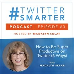 #63: How to Be Super Productive on Twitter (6 Ways) via @madalynsklar Marketing Goals, Marketing Training, Online Marketing, Social Media Marketing, About Twitter, New Twitter, Buffer Social Media, Twitter Design, Social Media Management Tools
