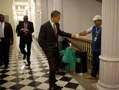 President Barack Obama stops to fist bump a janitor.  It is how you treat those who can do nothing for you ... That's when your character shows.