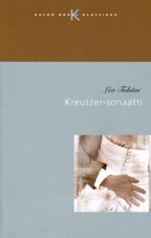 Kreuzer-sonaatti | Kirjasampo.fi - kirjallisuuden kotisivu