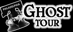 The Original Philadelphia Ghost Tour