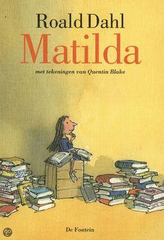 Matilda, ook al zo'n geweldig boek van Roald Dahl! I Love Books, Good Books, Books To Read, My Books, Matilda Roald Dahl, Quentin Blake, Famous Books, Book Authors, Book Worms
