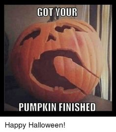 Pumpkin craftsmanship to show the neighbourhood that she loves giving you head, so this is a kinda 'do not disturb me, I'm getting a blowjob tonight ' indicator for annoying kids CUMing as your CUMing ❤️
