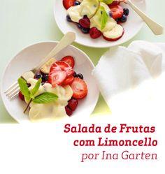 Essa Salada de Frutas com Limoncello da Ina Garten tem tudo a ver com verão.