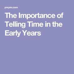 The Importance of Telling Time in the Early Years
