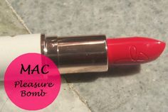 RiRi Hearts MAC Pleasure Bomb Lipstick: Review, Swatches and Dupe
