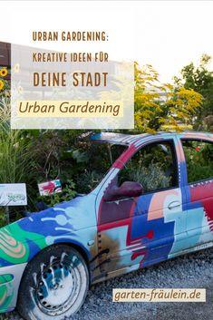 Urban Gardening: Kreative Ideen für deine Stadt! Monster Trucks, Blog, Gardening, Urban, Creative Ideas, City, Lawn And Garden, Blogging, Horticulture