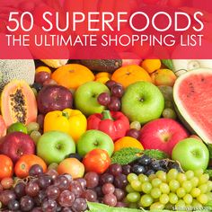 50 Superfoods The Ultimate Shopping List