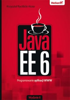 Aplikacje webowe z Javą EE – to się naprawdę opłaca!    • Podstawowa orientacja w Javie EE, czyli co trzeba wiedzieć na dobry początek    • Frameworki webowe i obsługa danych, czyli do czego służą biblioteki i jak przetwar...