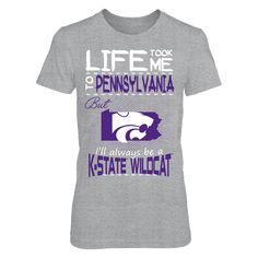 Kansas State Wildcats - Life Took Me To Pennsylvania T-Shirt, Click the GREEN BUTTON, select your size and style.  The Kansas State Wildcats Collection, OFFICIAL MERCHANDISE  Available Products:          District Women's Premium T-Shirt - $29.95 District Men's Premium T-Shirt - $27.95 Gildan Unisex T-Shirt - $25.95 Gildan Women's T-Shirt - $27.95 Gildan Unisex Pullover Hoodie - $49.95 Next Level Women's Premium Racerback Tank - $29.95 Gildan Long-Sleeve T-Shirt - $33.95 Gildan Fleece Crew…