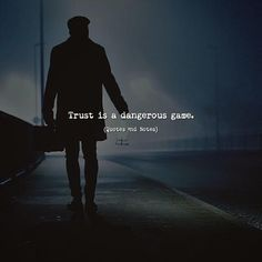 Quotes 'nd Notes - Trust is a dangerous game. Hurt Quotes, Badass Quotes, Wisdom Quotes, Life Quotes, Living Quotes, Deep Quotes, Quotes Quotes, Reality Quotes, Mood Quotes