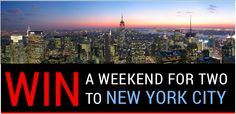 Win a Weekend for Two to New York City