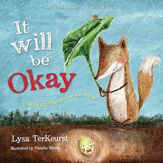 It Will Be Okay ~ Trusting God Through Fear And Change by Lysa TerKeurst