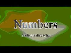 The Learn Irish series of videos is back! This video will teach you the numbers 1 through 10 with pronunciation (spoken and written) as Gaeilge. Irish Pride, Gaelic Irish, Gaelic Words, Irish Language, Numbers 1 10, Irish People, Freckle Face, Irish Roots, Irish Girls