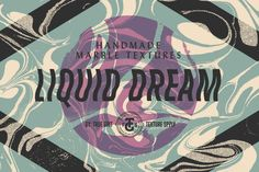 LIQUID DREAM Marbled Texture Pack by True Grit Texture Supply on @creativemarket
