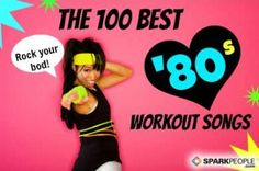great list of 80s music to pick and choose from to create a workout playlist