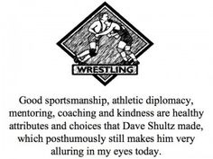 This pin is to light a candle for the soul of David Schultz who leaves behind a legacy of good sportsmanship, hard work and athletic inspiration.