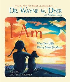 I Am: Why Two Little Words Mean So Much by Wayne W. Dyer, http://www.amazon.com/dp/B006M7N3TK/ref=cm_sw_r_pi_dp_N-Msub0M4EKQ6