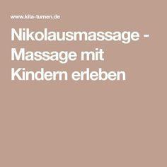 Nikolausmassage Massage with children - Ideas for the kindergarten - Education
