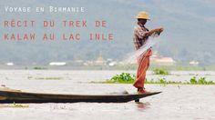 Ce trek de Kalaw au lac Inle fût un véritable enchantement! Une belle rando 3 jours au coeur de la Birmanie avec une agence locale. Récit et infos pratiques