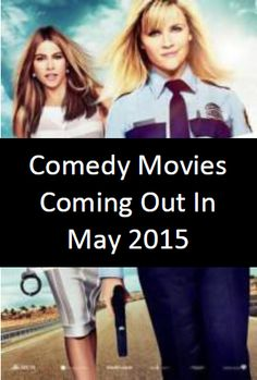 Sneak Peak of Comedy Movies Coming out in May 2015. Click for more info, release dates and trailers.