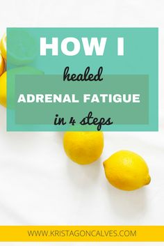 I healed my adrenal fatigue in under a year and today I'm sharing how I did this in a brand new post on Krista Gogcalves. com | Click through to check out the post and start your own healing journey!