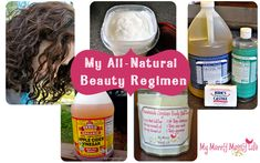All-Natural, Homemade Beauty Regimens (body wash, shampoo/conditioner, shaving cream, lotion/body butter, deodorant, face/body moisturizer, face tonic)