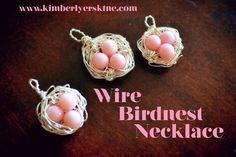 Kimberly Erskine: Wire BirdNest Necklace Tutorial