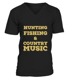 #  Hunting Fishing And Country Music T Shirt .  HOW TO ORDER:1. Select the style and color you want: 2. Click Reserve it now3. Select size and quantity4. Enter shipping and billing information5. Done! Simple as that!TIPS: Buy 2 or more to save shipping cost!This is printable if you purchase only one piece. so dont worry, you will get yours.Guaranteed safe and secure checkout via:Paypal | VISA | MASTERCARD