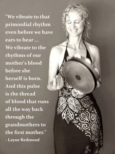 "One of my favorite books! ""When The Drummers Were Women"" by Layne Redmond - thanks to the Transformation Goddess for this great post."