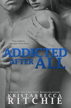 Addicted After All by Krista Ritchie & Becca Ritchie on iBooks