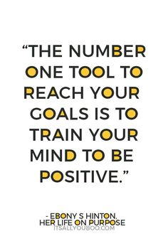 54 Experts Share How to Get Motivated - Quote Positivity - Positive quote - The number one tool to reach your goals is to train your mind to be positive. The post 54 Experts Share How to Get Motivated appeared first on Gag Dad. Good Quotes, Advice Quotes, Quotes To Live By, Life Quotes, Quotes Quotes, Short Quotes, Wisdom Quotes, Lesson Quotes, Happiness Quotes