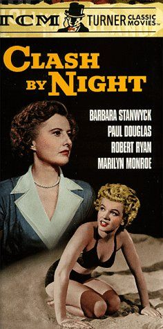 Marilyn Monroe movie poster promoting the film Clash By Night starring Barbara Stanwyck, Paul Douglas & Robert Ryan . Famous Movies, Old Movies, Vintage Movies, Barbara Stanwyck, Marilyn Monroe Movies, Marylin Monroe, Robert Ryan, Pin Up, Fritz Lang