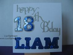 LaceTopDesigns: 18th Birthday Card using Making Memories slice