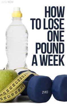 How to lose one pound a week! - We give you the tips and tricks to do it!