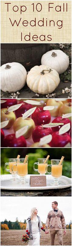 Top 10 Fall Wedding Ideas