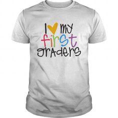 love my first graders teacher shirt