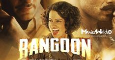 """""""Rangoon"""" is 2017 Action Hindi Movie. She loses a bit of its narrative simplicity once Nawab and Julia return to the British camp. You can download full story of Rangoon Moviecounter without paying any cost."""